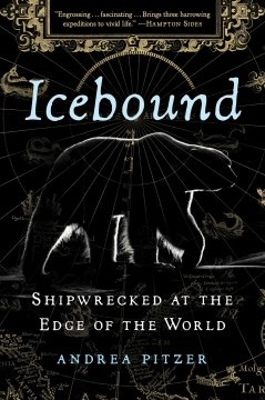 Icebound Shipwrecked at the Edge of the World