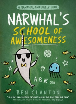 Narwhal and Jelly 6 Narwhal's School of Awesomeness