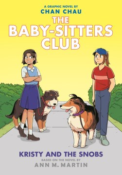 The Baby-Sitter Club 10 Kristy and the Snobs